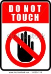 stock-vector-do-not-touch-sticker-141214744 intouchables
