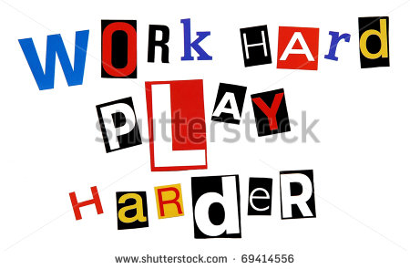 stock-photo-work-hard-play-harder-written-in-a-colorful-mix-of-ransom-note-style-letters-isolated-on-white-69414556
