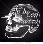 stock-vector--illustration-of-the-skull-in-chalk-and-the-inscription-to-be-or-not-to-be-calligraphy-264323519